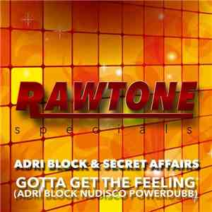 Adri Block & Secret Affairs - Gotta Get The Feeling download free