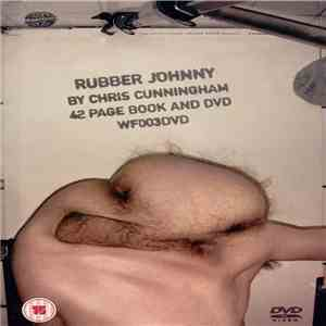Chris Cunningham  - Rubber Johnny download free