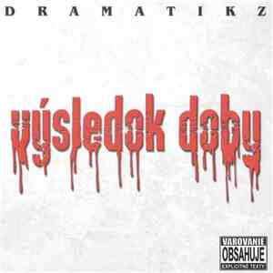 Dramatikz - Výsledok Doby download mp3 flac