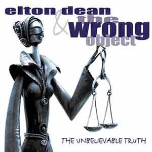 Elton Dean & The Wrong Object - The Unbelievable Truth download mp3 flac