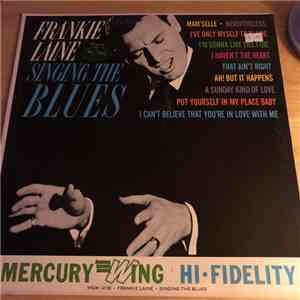 Frankie Laine - Singing The Blues download mp3 flac