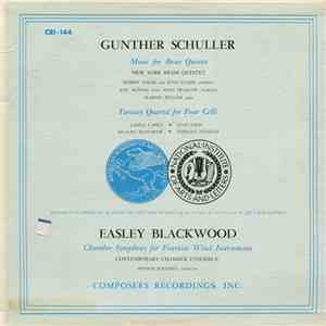 Gunther Schuller / Easley Blackwood - Music For Brass Quintet / Fantasy Quartet For Four Celli / Chamber Symphony For Fourteen Wind Instruments download free