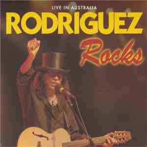 Rodriguez - Rodriguez Rocks: Live In Australia download free