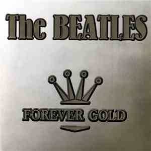 The Beatles - Forever Gold download mp3 flac