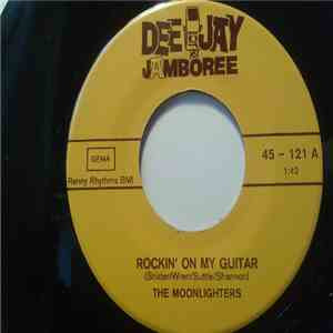 The Moonlighters - Rockin' On My Guitar download mp3 flac