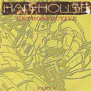 Various - Harthouse Retrospective Part 3 download free